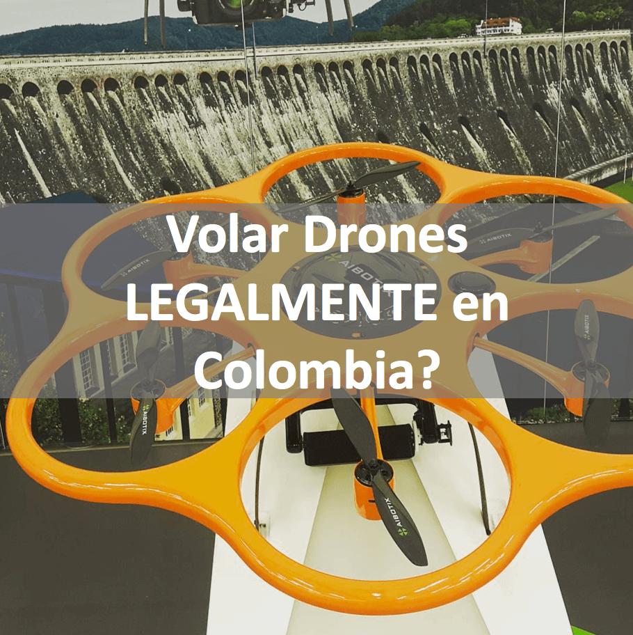 Cómo volar legalmente drones en Colombia?